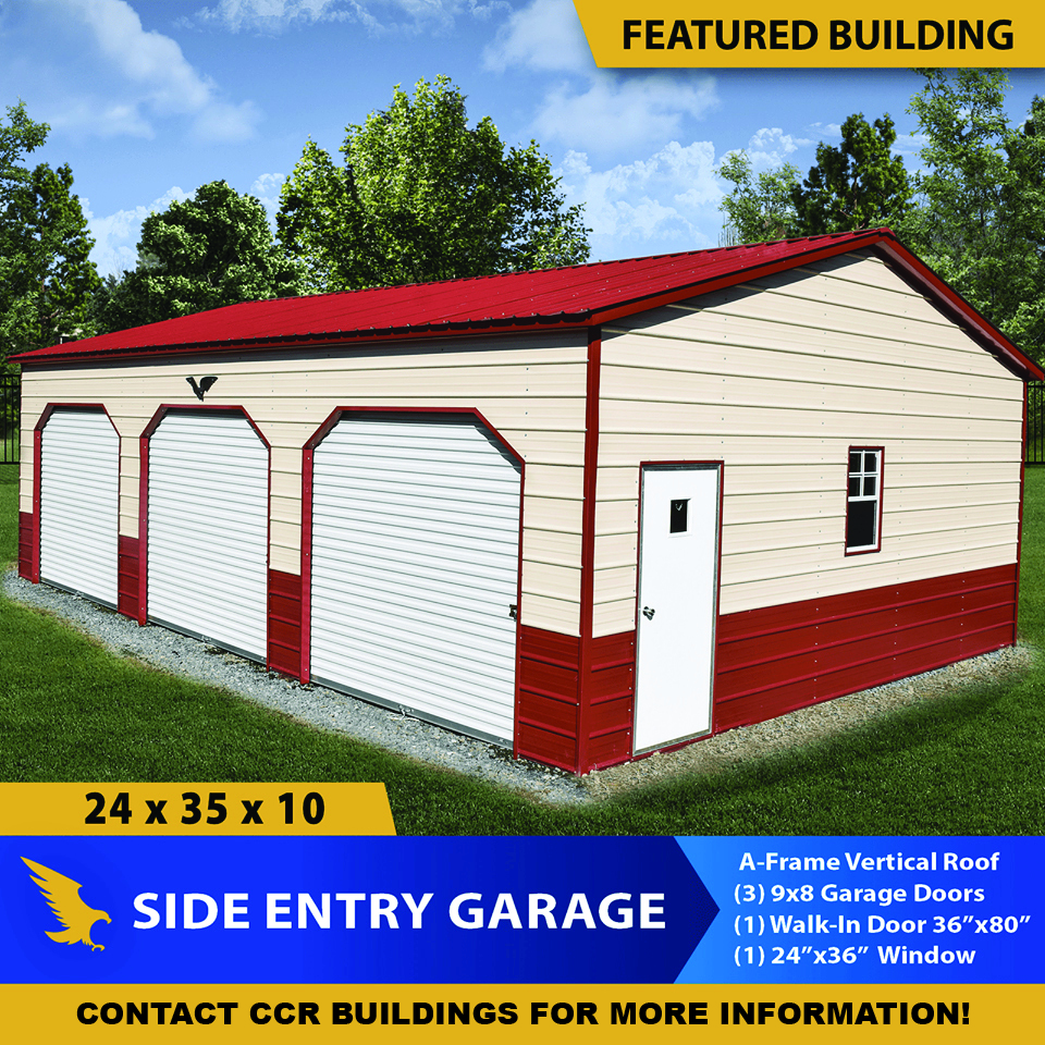 A-Frame vertical roof metal building with 3 garage doors and walk-in side entry door